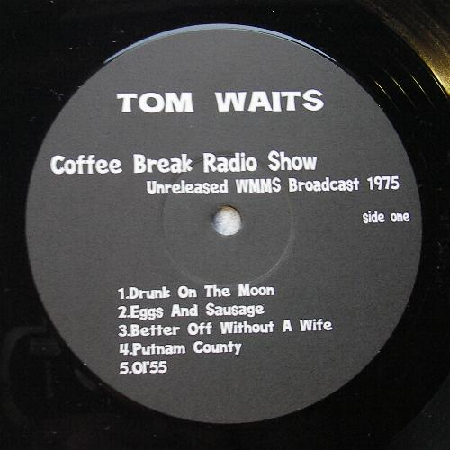 Tom Waits Coffee Break Radio Show Vinyl Bootleg
