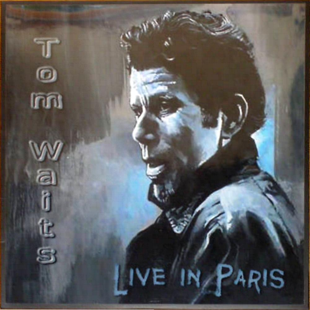 Tom Waits Live In Paris Vinyl Bootleg